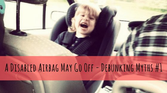 A Disabled Airbag May Go Off - Debunking Myths #1