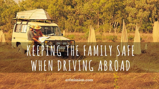 Keeping the Family Safe When Driving Abroad