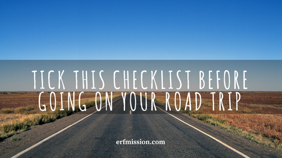 Tick This Checklist Before Going On Your Road Trip