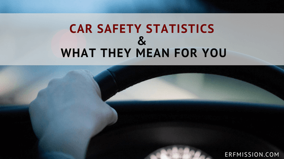 Car Safety Statistics & What They Mean For You