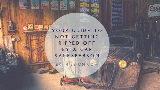 Your Guide To Not Getting Ripped Off By A Car Salesperson